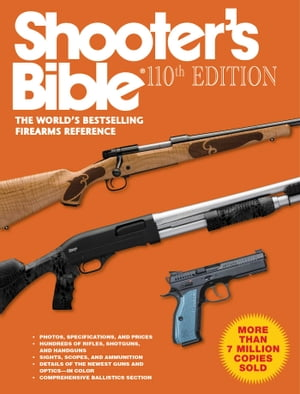 Shooter's Bible, 110th Edition by Jay Cassell