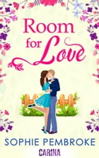 Room For Love (The Love Trilogy, Book 1)