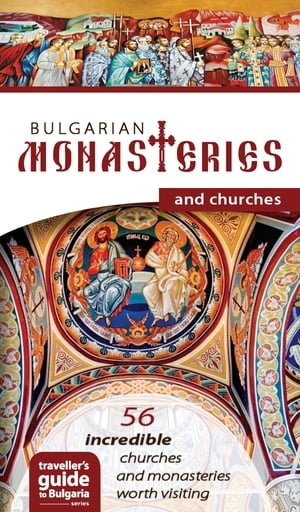 Bulgarian Monasteries and Churches