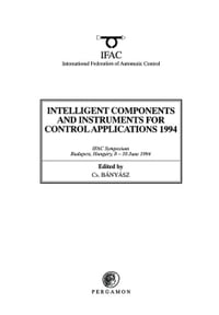 Intelligent Components and Instruments for Control Applications 1994