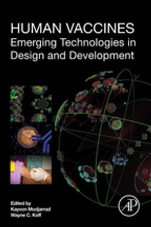 Human Vaccines Emerging Technologies in Design and Development