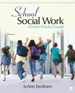 School Social Work: A Direct Practice Guide