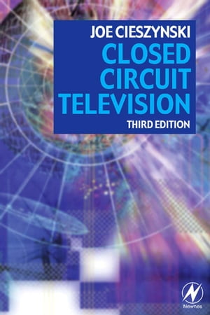 Closed Circuit Television
