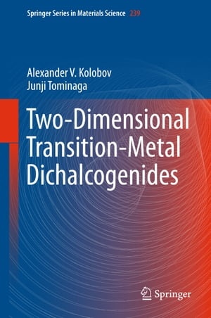 Two-Dimensional Transition-Metal Dichalcogenides by Alexander V. Kolobov