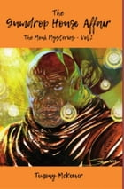 The Gumdrop House Affair: The Monk Mysteries - Vol 2 by Timony McKeever