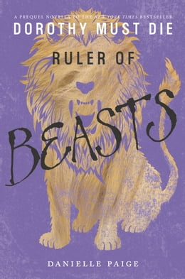 Book Ruler of Beasts by Danielle Paige