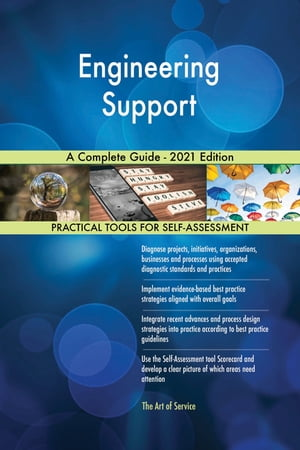 Engineering Support A Complete Guide - 2021 Edition by Gerardus Blokdyk