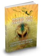 Reiki 101 by Anonymous