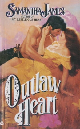 Book Outlaw Heart by Samantha James