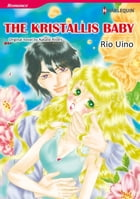 THE KRISTALLIS BABY: Harlequin Comics by Natalie Rivers