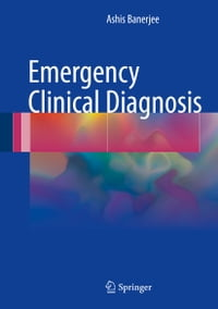 Emergency Clinical Diagnosis
