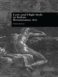 Low and High Style in Italian Renaissance Art