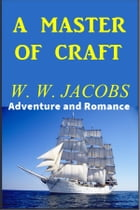 A Master of Craft by W. W. Jacobs