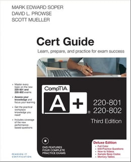 Book CompTIA A+ 220-801 and 220-802 Cert Guide, Deluxe Edition by Scott Mueller