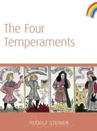 Four Temperaments by Rudolf Steiner
