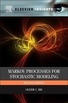Markov Processes for Stochastic Modeling