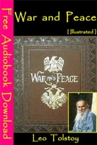 War and Peace [Illustrated]: [ Free Audiobooks Download ] by Leo Tolstoy
