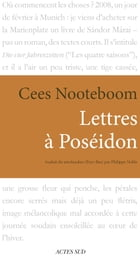 Lettres à Poséidon by Cees Nooteboom