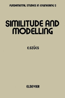 Book Similitude and Modelling by Szücs, E.