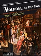 Volpone or the Fox by Ben Jonson