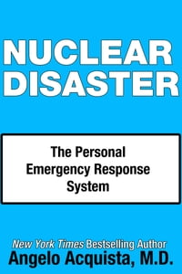 Nuclear Disaster: The Personal Emergency Response System