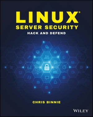 Linux Server Security Hack and Defend