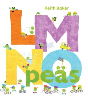 LMNO Peas: (with audio recording) by Keith Baker