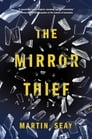 The Mirror Thief Cover Image
