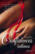 Confidences intimes by Alison Richardson