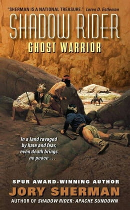 Book Shadow Rider: Ghost Warrior by Jory Sherman