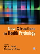 New Directions in Health Psychology