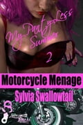 My Panty-Less Summer 2 Motorcycle Menage d62ba0cd-2718-45f4-8390-8db3d90ded00