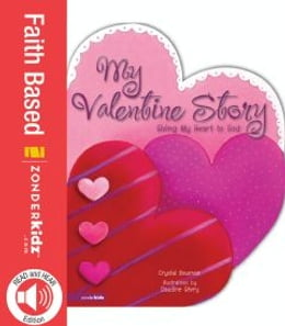 Book My Valentine Story: Giving My Heart to God by Crystal Bowman