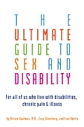 The Ultimate Guide to Sex and Disability 9069f9e0-141d-45d3-9904-1aef472894d2