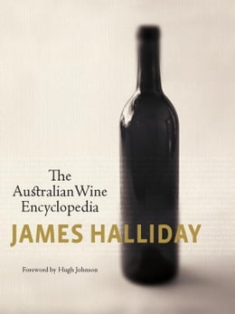 Book Australian Wine Encyclopedia,The by Halliday, James