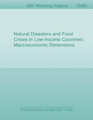 Natural Disasters and Food Crises in Low-Income Countries