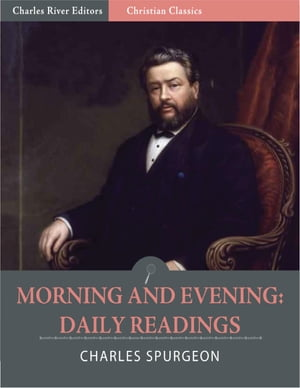 Morning and Evening: Daily Readings (Illustrated) by Charles Spurgeon