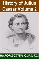 History of Julius Caesar Volume 2 by Napoleon III
