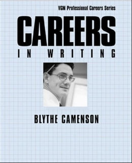 Book Careers in Writing by Camenson, Blythe
