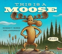 This Is a Moose