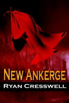 New Ankerge by Ryan Cresswell