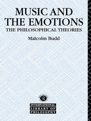 Music and the Emotions The Philosophical Theories