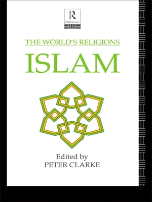 The World's Religions: Islam