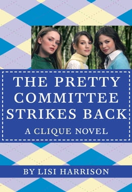 Book The Clique #5: The Pretty Committee Strikes Back by Lisi Harrison
