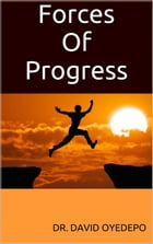 Forces Of Progress by Dr. david oyedepo