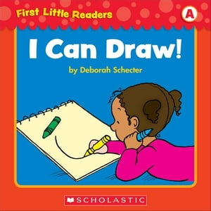 First Little Readers Parent Pack: I Can Draw! (Level A)