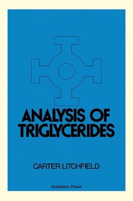 Book Analysis of Triglycerides by Litchfield, Carter