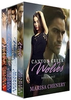 Canyon Creek Wolves Boxed Set by Marisa Chenery