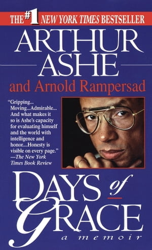 Days of Grace: A Memoir by Arthur Ashe