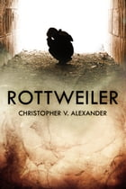 Rottweiler by Christopher V. Alexander